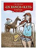 Image de Un ranch pour Kate, Tome 5 : Un retour orageux