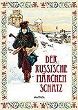 Der Russische Märchenschatz (German Edition)