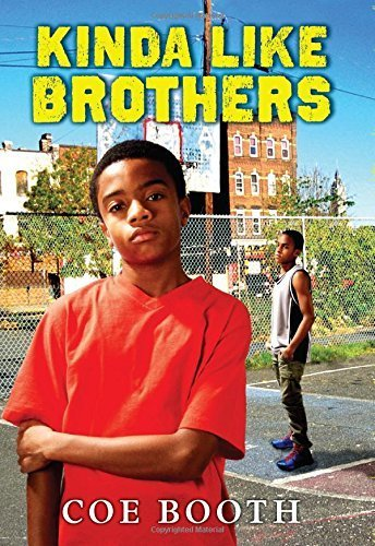 Kinda Like Brothers by Booth, Coe (2014) Hardcover