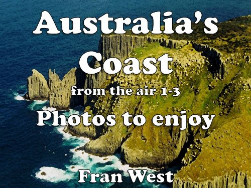 australias-coast-from-the-air-1-3-photos-to-enjoy-a-childrens-picture-book-english-edition