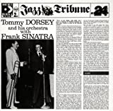 Tommy Dorsey & His Orchestra by Tommy Dorsey & Frank Sinatra (1994-05-16)