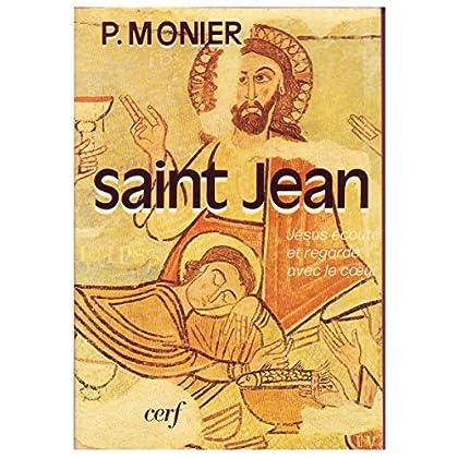 Saint-Jean : Jésus écouté et regardé avec le coeur