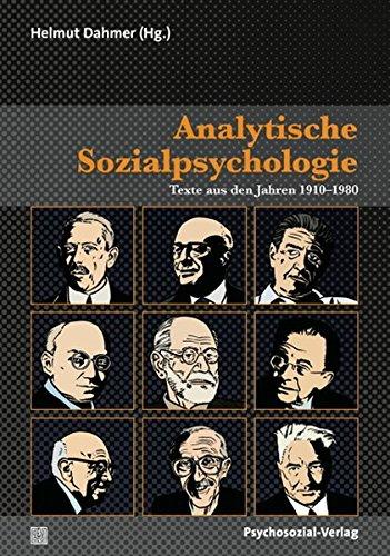 Analytische Sozialpsychologie: Texte aus den Jahren 1910-1980, 2 Bände (Psyche und Gesellschaft)