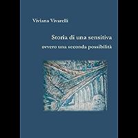 Storia di una sensitiva: ovvero una seconda possibilità (Occulto)