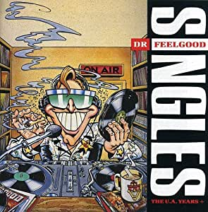 Dr feelgood SINGLES The UA Years