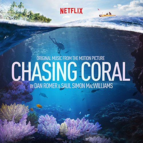 Chasing Coral (Original Motion...
