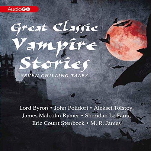 Great Classic Vampire Stories  Audiolibri