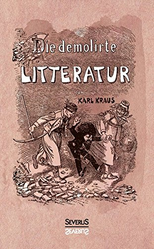 Die demolirte Litteratur / Die demolierte Literatur (Fritz Kreisler Collection)