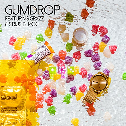 Gumdrop [Explicit]