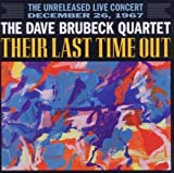 Their Last Time Out by The Dave Brubeck Quartet, Paul Desmond (2011) Audio CD