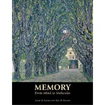 Memory: From Mind to Molecules by Larry Squire (2008-07-01)