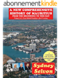 A New Comprehensive History of Mauritius (History of Mauritius in 2 volumes) (English Edition)