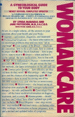 Womancare: A Gynecological Guide to Your Body by Lynda Madaras (1986-06-01)