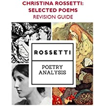 Christina Rossetti: Selected Poems for OCR A-Level - Study / Revision guide (English Edition)