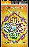 Die Welt als Mandala