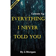 Everything I Never Told You: A Novel by Celeste Ng | Debrief (English Edition)