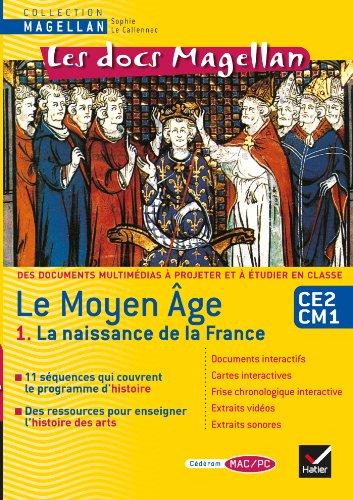 les-docs-magellan-histoire-cycle-3-le-moyen-age-1-la-naissance-de-la-france-cd-rom