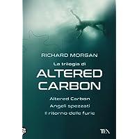 La trilogia di Altered Carbon: Altered Carbon-Angeli spezzati-Il ritorno delle furie
