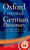 Oxford Essential German Dictionary: Over 100 000 words, phrases and translations. German-English / English-German