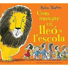 Com amagar un lleó a l'escola (B DE BLOK)