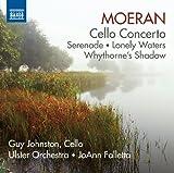 Moeran : Concerto pour violoncelle - Sérénade