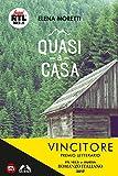 Scarica Libro Quasi a casa (PDF,EPUB,MOBI) Online Italiano Gratis