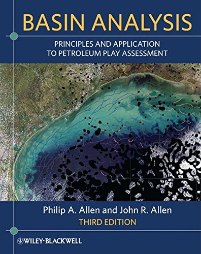 Basin Analysis - Principles and Application to Petroleum Play Assessment 3E