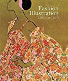 Fashion Illustration, 1930 to 1970: From Harper's Bazaar