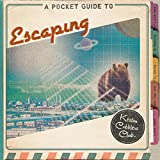 A Pocket Guide to Escaping
