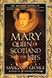 Image de Mary Queen of Scotland and The Isles: A Novel