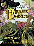 The Adventures of Alexander Von Humboldt (Pantheon Graphic Library)