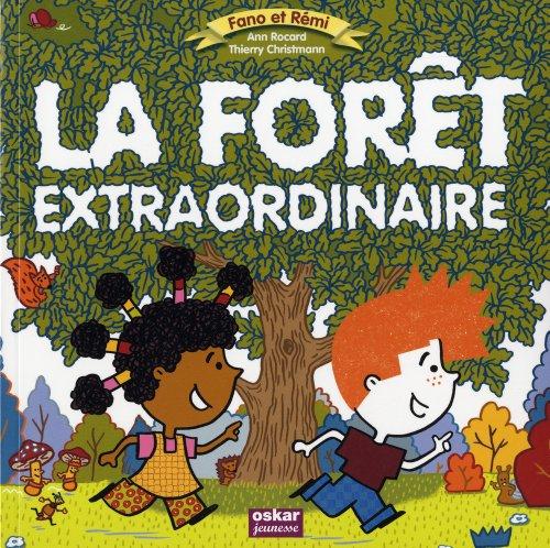 La forêt extraordinaire par Ann Rocard