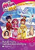 Mia and me, Band 23: Auf der Suche nach dem Einhorn-König