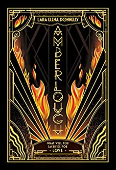 Amberlough: Book 1 in the Amberlough Dossier by [Donnelly, Lara Elena]