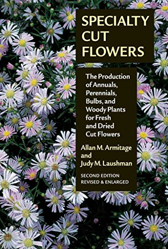 specialty-cut-flowers-the-production-of-annuals-perennials-bulbs-and-woody-plants-for-fresh-and-drie