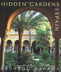 Hidden Gardens of Spain