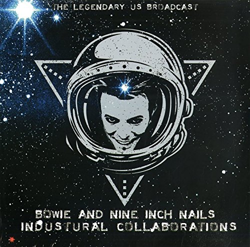 David Bowie & Nine Inch Nails – Industural Collaborations (The Legendary US Broadcast)