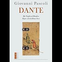 Dante: Da Virgilio al Paradiso