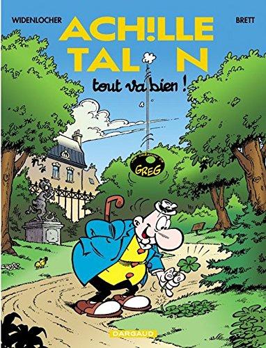 Achille Talon - tome 44 - Tout va bien ! par Brett