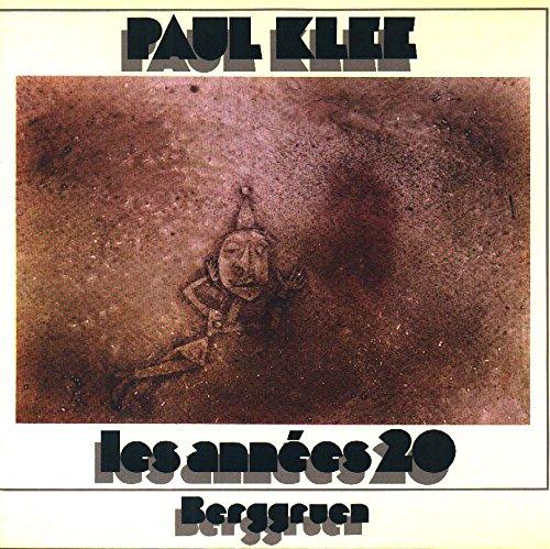 Paul Klee - Les Années 20