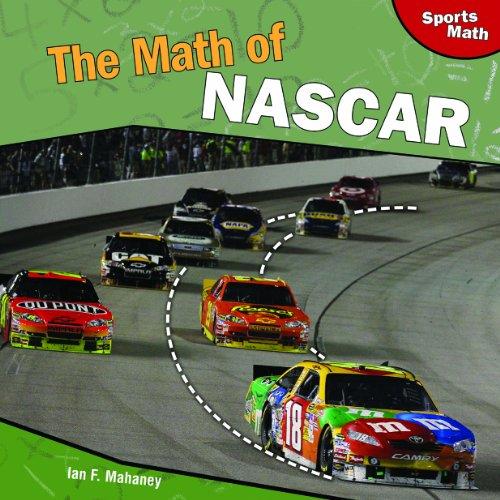 The Math of NASCAR (Sports Math) por Ian F. Mahaney