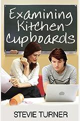Examining Kitchen Cupboards Paperback