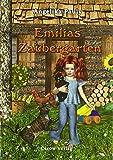 Emilias Zaubergarten: Band 3 der Emilia-Reihe