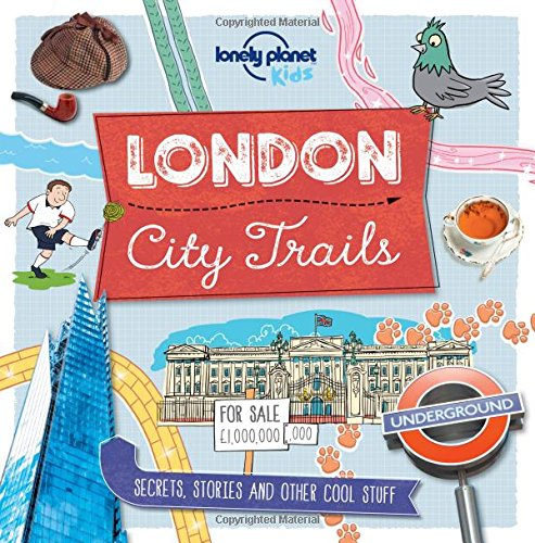 Lonely Planet Kids City Trails London