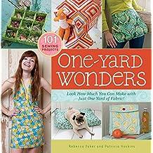 One-Yard Wonders: 101 Fabulous Fabric Projects