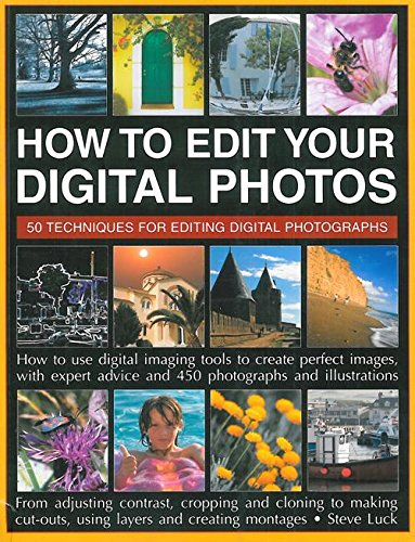 How To Edit Your Digital Photos