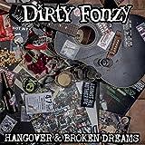 Songtexte von Dirty Fonzy - Hangover & Broken Dreams