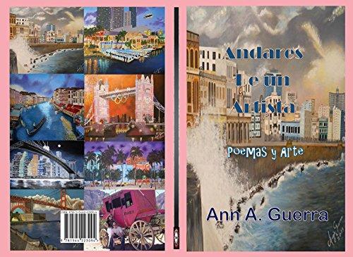 Andares de un Artista: Poemas y Arte por Ann A. Guerra