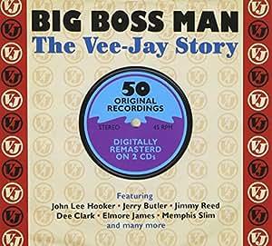 Big Boss Man: The Vee-Jay Story