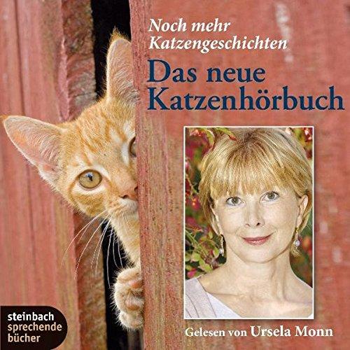 Das neue Katzenhörbuch: Noch mehr Katzengeschichten (Neue Katze-buch)